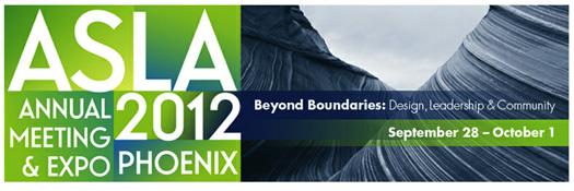 ASLA Annual Meeting & Expo: Phoenix, Ariz.